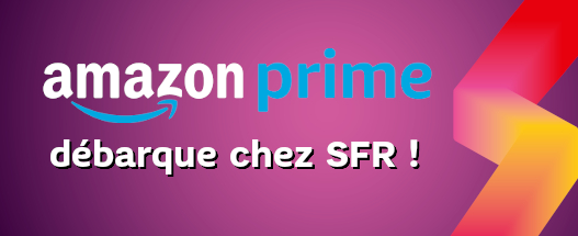 SFR_SFR-Amazon_Prime_debarque_sur_SFR-SFR_11022020_BLOG-AMAZONPRIME-001.jpg